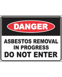 Asbestos Removal In Progress Do Not Enter