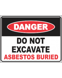 Do Not Excavate Asbestos Buried
