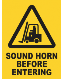 Sound Horn Before Entering Sign