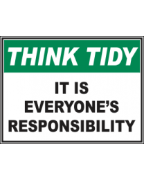 It Is Everyones Responsibility Sign