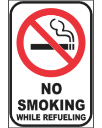 No Smoking While Refueling Sign