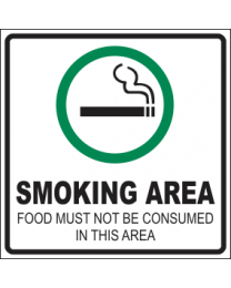 Smoking Area Food Must Not Be Consumed In This Area Sign