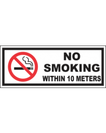 No Smoking Within 10 Meters Sign