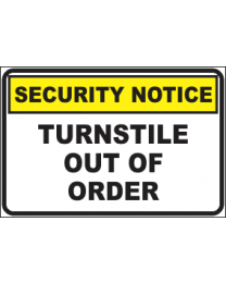 Turnstile Out Of Order Sign