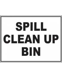 Spill Clean Up Bin Sign
