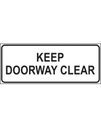 Keep Doorway Clear Sign