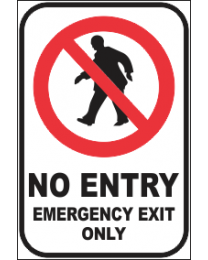 No Entry Emergency Exit Only Sign