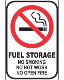 Fuel Storage No Smoking No Hot Water No Open Fire Sign