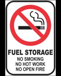 Fuel Storage No Smoking No Hot Water No Open Fire Sign