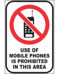 Use of Mobile Phone Is Prohibited In This Area Sign