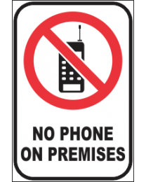 No Phone On Premises Sign