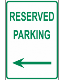 Reserved  Parking Arrow (L) Sign