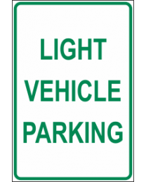 Light Vehicle Parking Sign