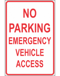 No Parking Emergency Vehicle Access Sign