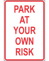 Pay At Your Own Risk Sign