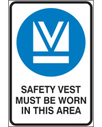 Safety Vest Must Be Worn In This Area Sign