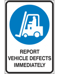 Report Vehicles Defects Immediately Sign