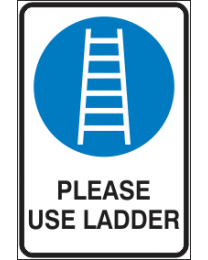Please Use Ladder Sign