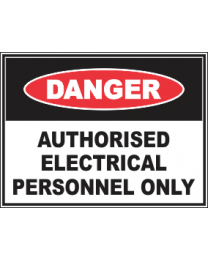 Authorised Electrical Personnel Only Sign