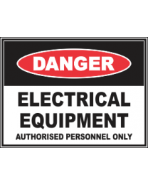 Electrical Equipments Authorised Personnel Only Sign