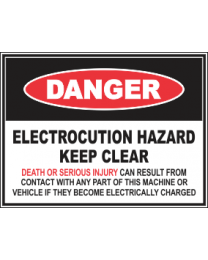 Electrocution Hazard Keep Clear Sign