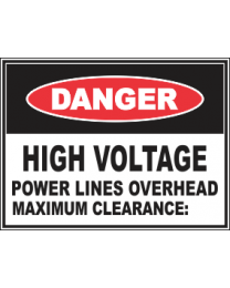 High Voltage Power Lines Overhead maxi Clearance Sign