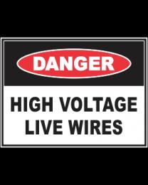 High Voltage Live Wires Sign