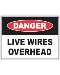 Live Wires Overhead Sign