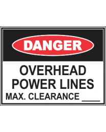 Overhead Power Lines maxi Clearance.. Sign