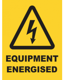 Equipment Energised Sign