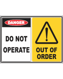 Do Not Operate-Out Of Order Sign