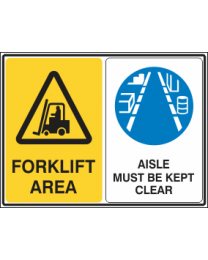 Forklift Area-Aisle Must be Kept Clear Sign