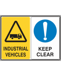 Industrial Vehicles-Keep Clear Sign