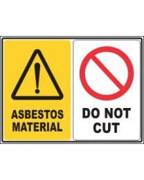 Asbestos Material-Do Not Cut Sign