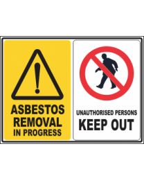 Asbestos Removal in Progress-Unauthorised Persons Keep out Sign