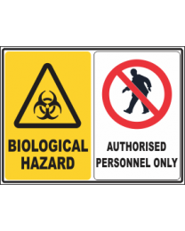 Biological Hazard-Authorised Personnel Only Sign