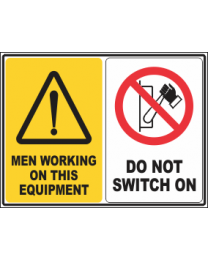 Men Working On This Equipment-Do Not Switch On Sign