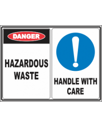 Hazardous Waste-Handle With Care Sign