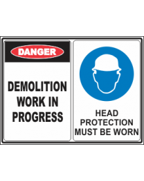 Demolition Work In Progress-Head Protection Must be Worn Sign