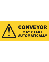 Conveyor May Start Automatically Sign