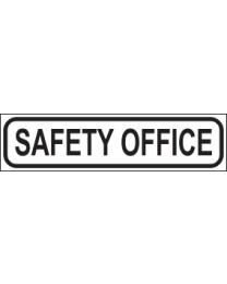 Safety Office Sign