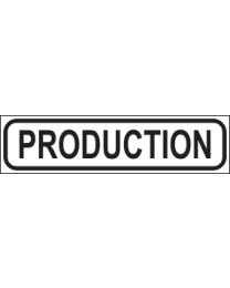 Production Sign