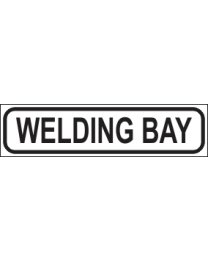 Welding Bay Sign