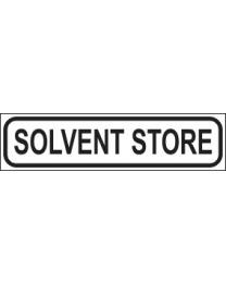 Solvent Store Sign