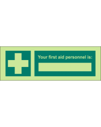 Your First Aid Personnel Is Sign