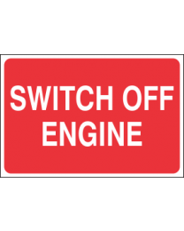 Switch Off Engine Sign