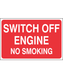Switch Off Engine No Smoking Sign