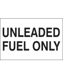 Unleaded Fuel Only Sign