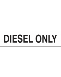 Diesel Only Sign