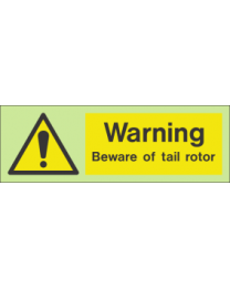 Warning beware of tail rotor Sign
